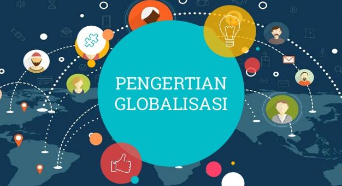 √ Globalisasi : Pengertian , Ciri , Dampak dan Penyebabnya Lengkap
